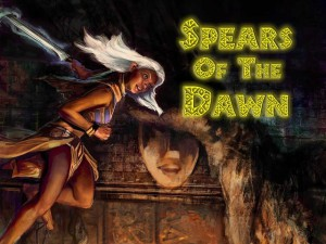 spears of dawn